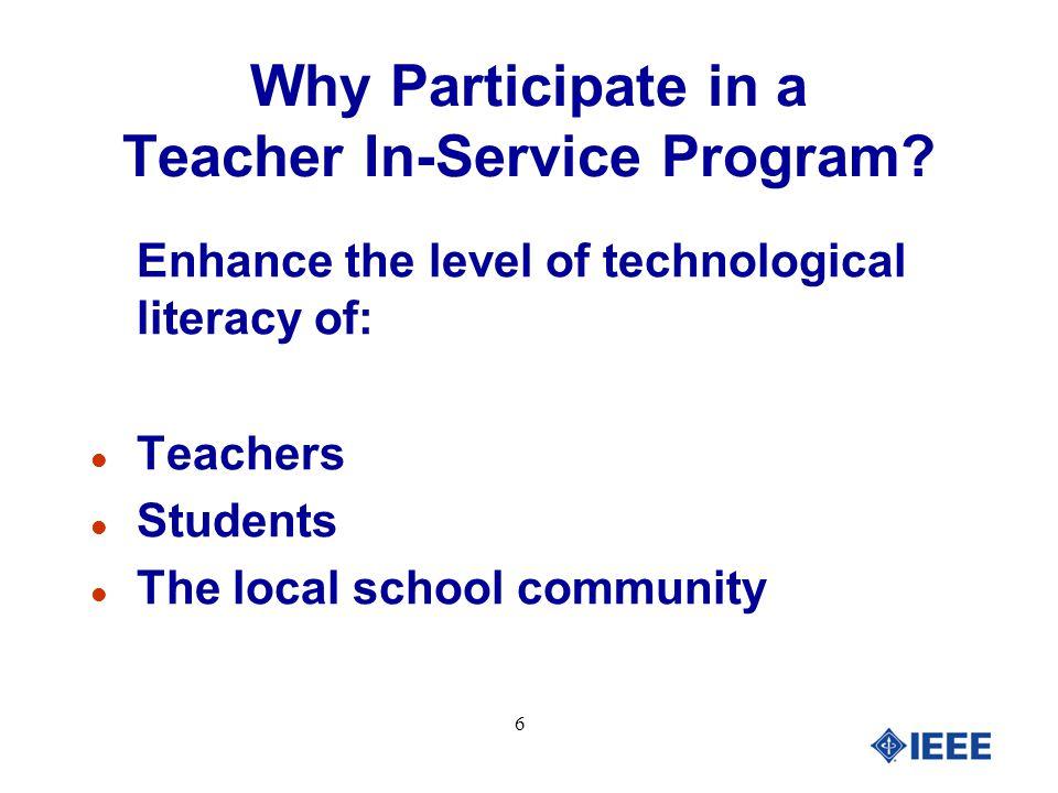 7 Why Participate in a Teacher In-Service Program.