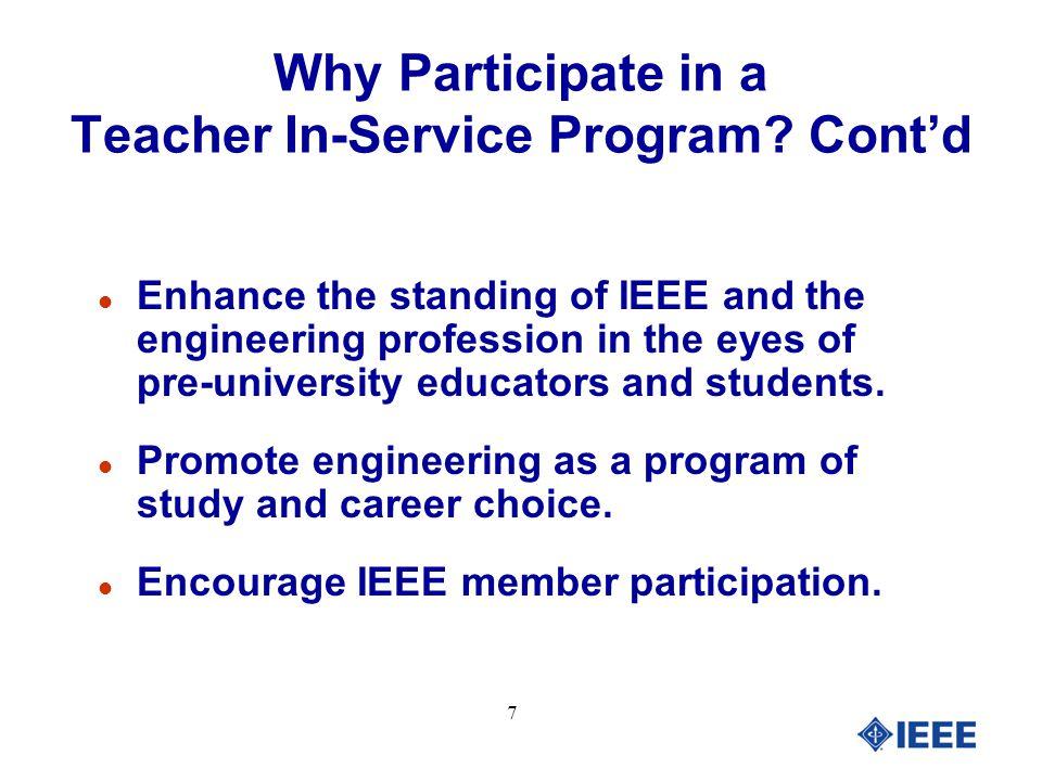 8 Have fun. Why Participate in a Teacher In-Service Program?