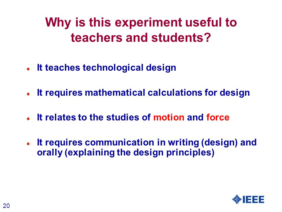 20 Why is this experiment useful to teachers and students.