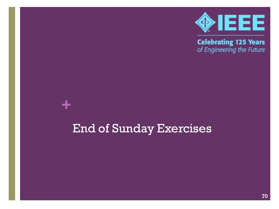 + End of Sunday Exercises 70