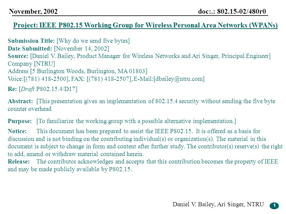 1 November, 2002 doc:.: 802.15-02/480r0 Daniel V. Bailey, Ari Singer, NTRU 1 Project: IEEE P802.15 Working Group for Wireless Personal Area Networks (