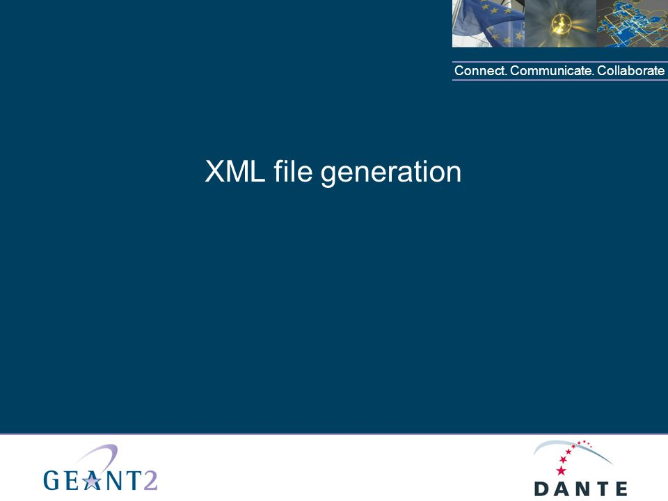 Connect. Communicate. Collaborate XML file generation