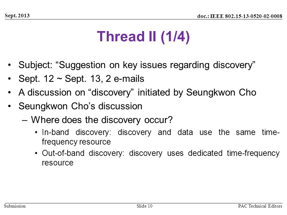 """doc.: IEEE 802.15-13-0520-02-0008 Submission Thread II (1/4) Subject: """"Suggestion on key issues regarding discovery"""" Sept. 12 ~ Sept. 13, 2 e-mails A"""