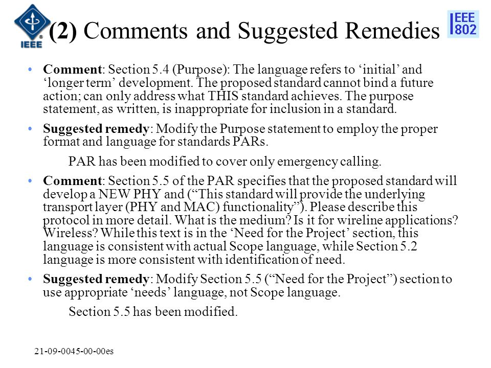 21-09-0045-00-00es (2) Comments and Suggested Remedies Comment: Section 5.4 (Purpose): The language refers to 'initial' and 'longer term' development.