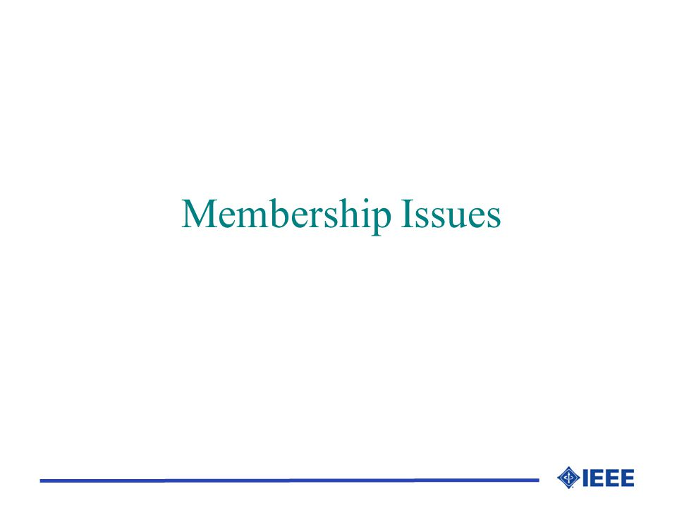 Membership Issues
