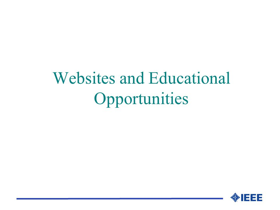 Websites and Educational Opportunities