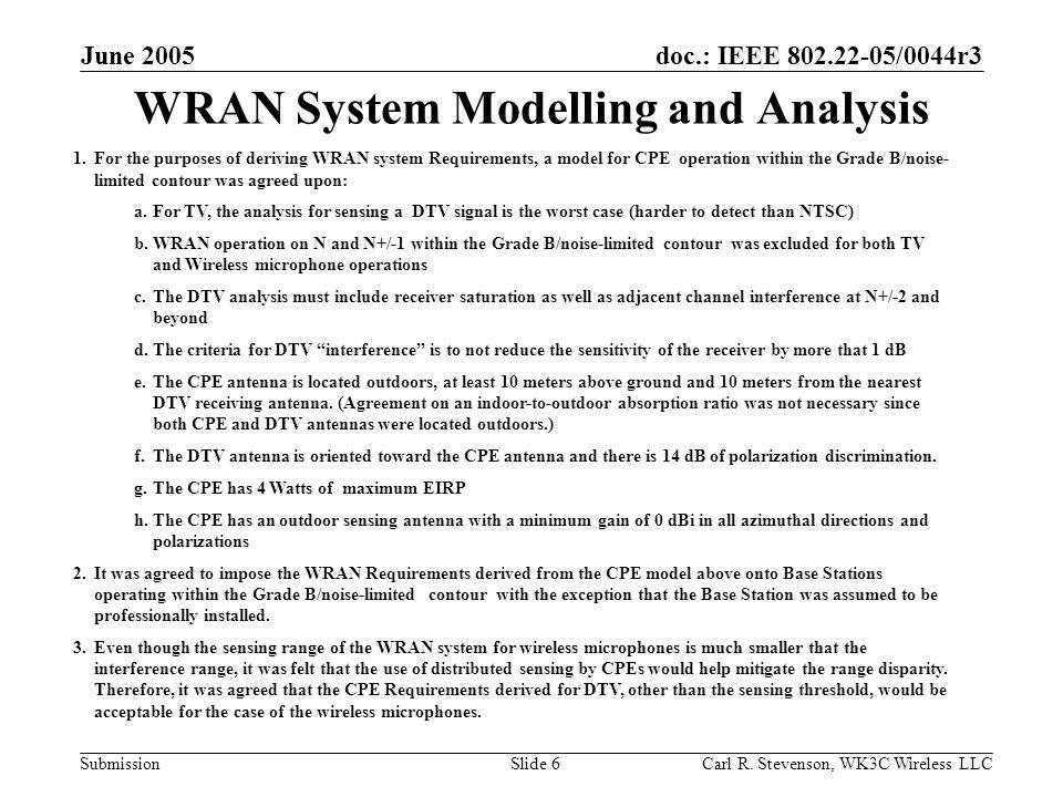 doc.: IEEE 802.22-05/0044r3 Submission June 2005 Carl R.