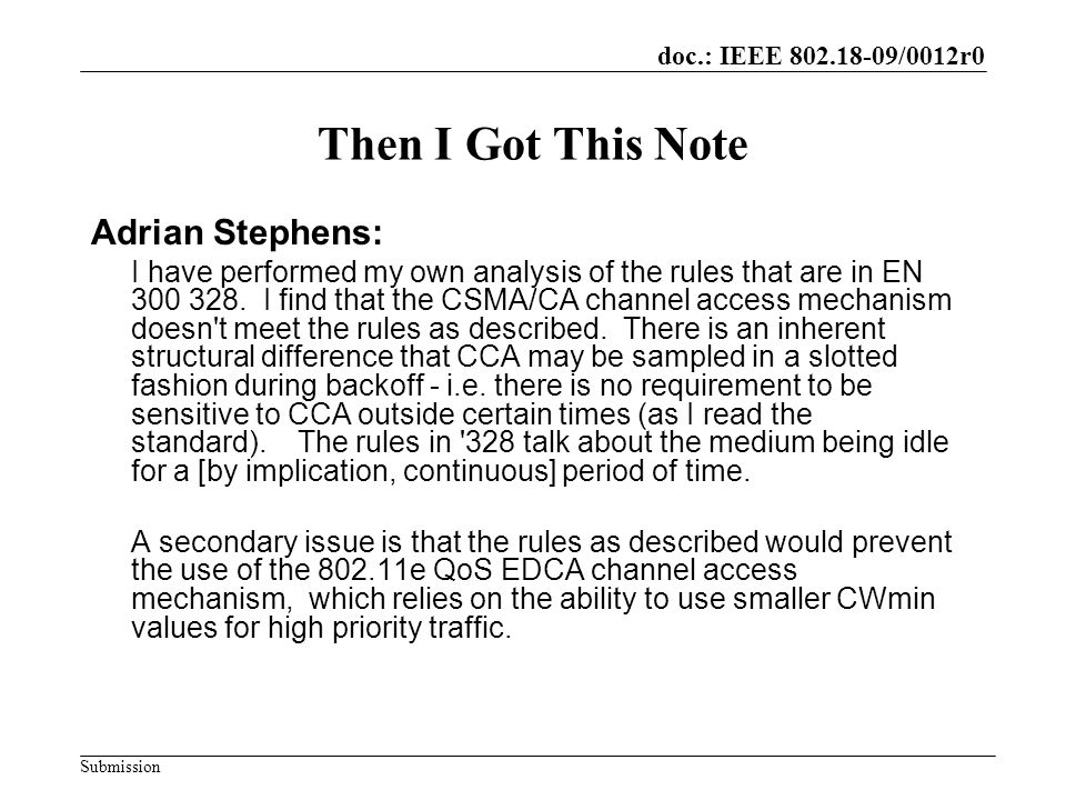 doc.: IEEE /0012r0 Submission Then I Got This Note Adrian Stephens: I have performed my own analysis of the rules that are in EN