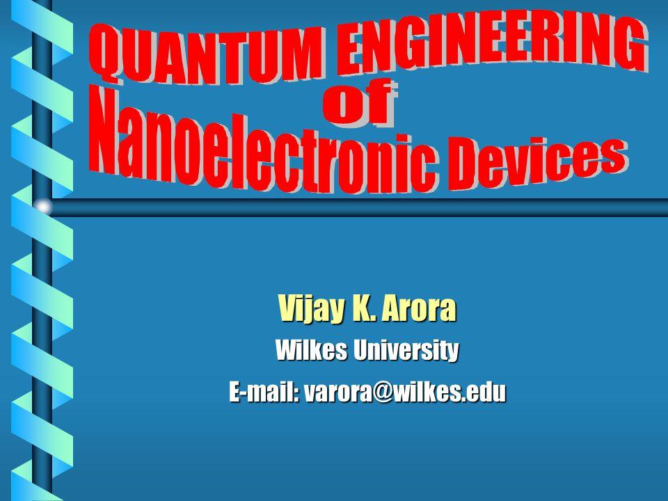 Vijay K. Arora Wilkes University E-mail: varora@wilkes.edu