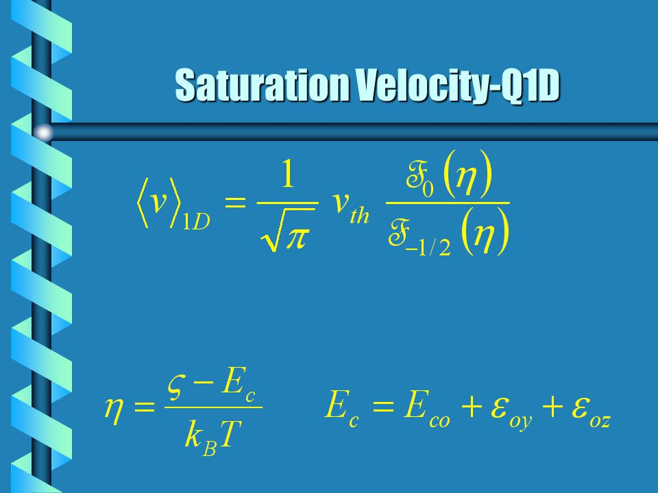 Saturation Velocity-Q2D