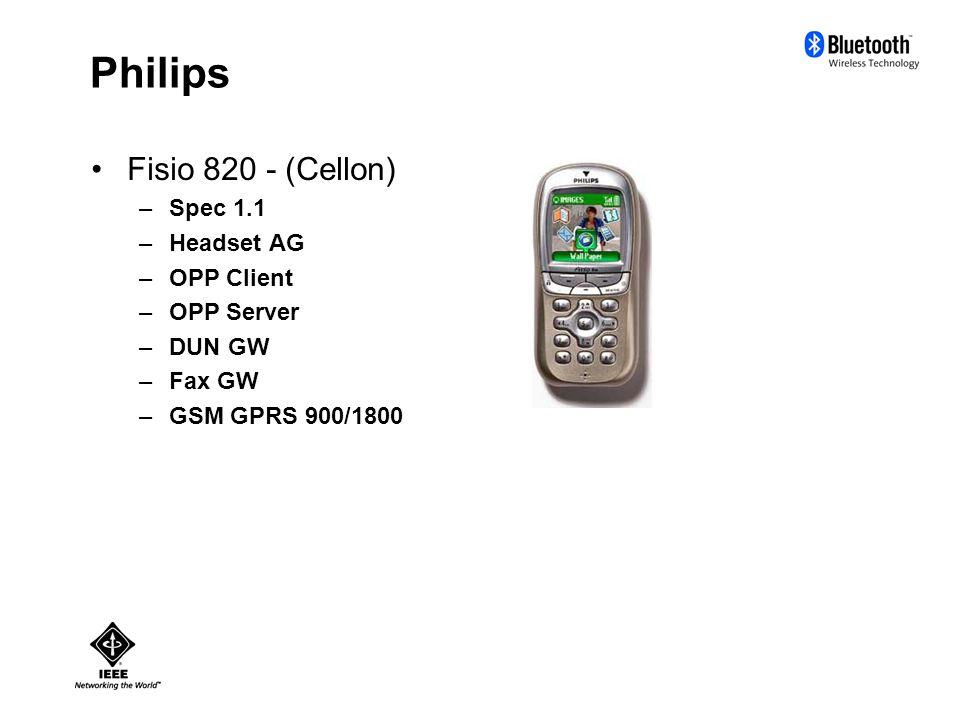 Philips Fisio 820 - (Cellon) –Spec 1.1 –Headset AG –OPP Client –OPP Server –DUN GW –Fax GW –GSM GPRS 900/1800