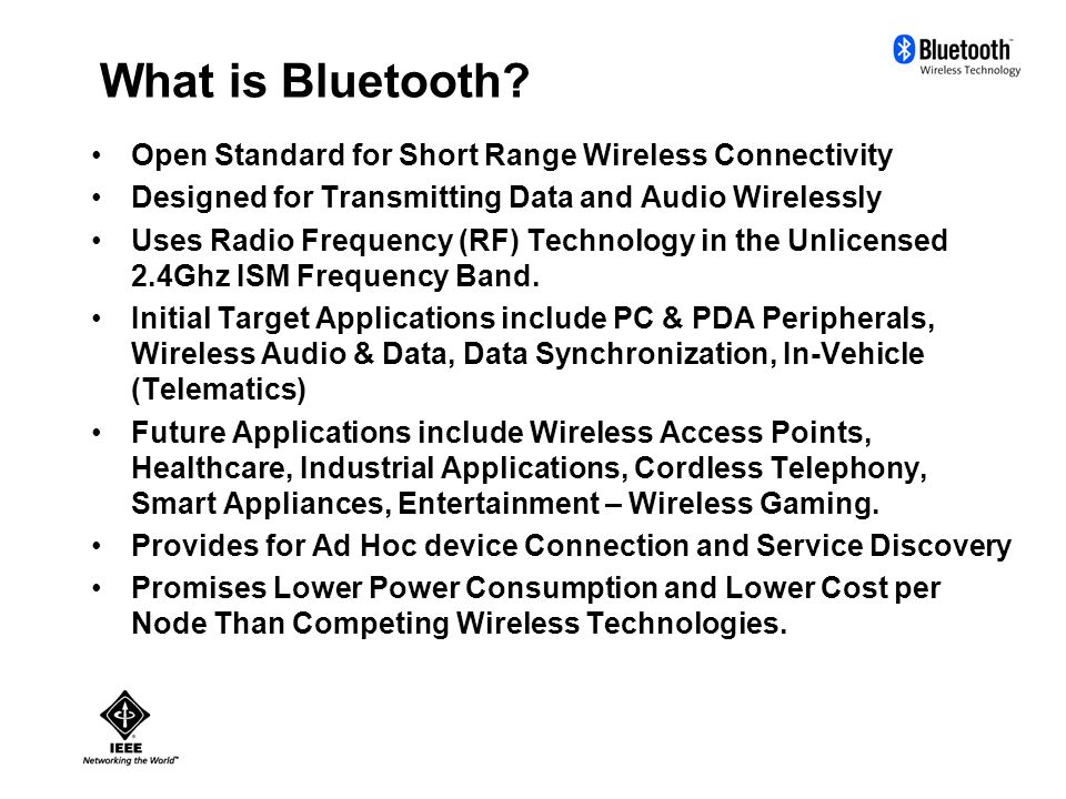 Establishing a connection The Bluetooth specification includes modes of operation that allow devices to perform a connection to any devices found during an inquiry.
