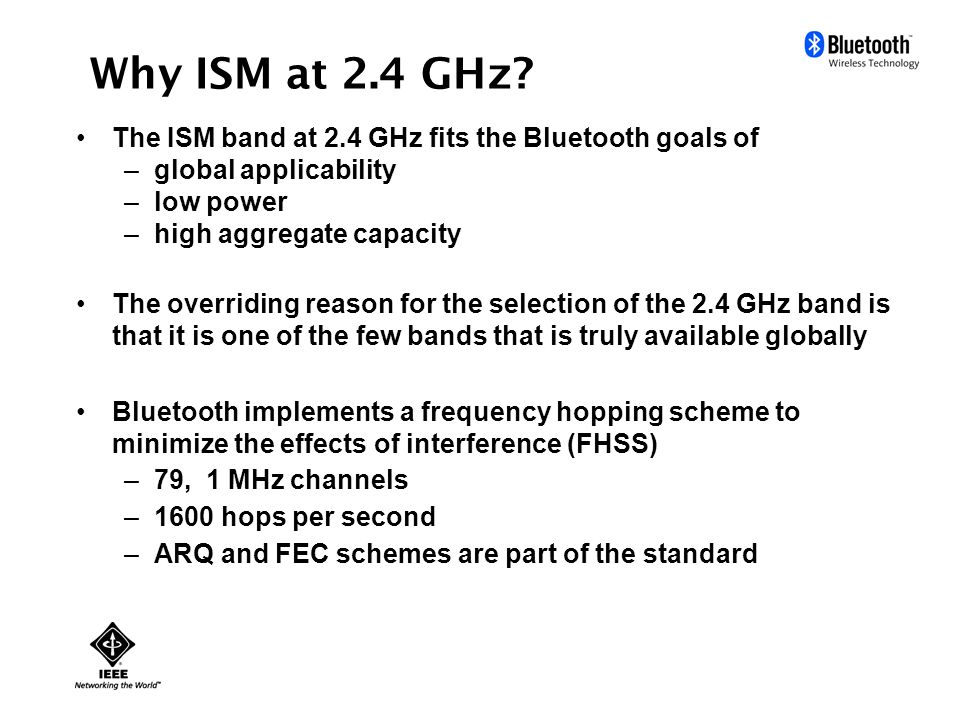 Why ISM at 2.4 GHz.