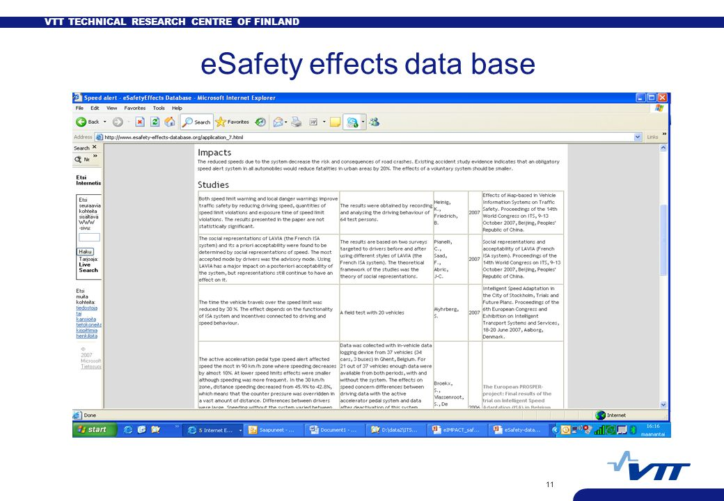 VTT TECHNICAL RESEARCH CENTRE OF FINLAND 11 eSafety effects data base