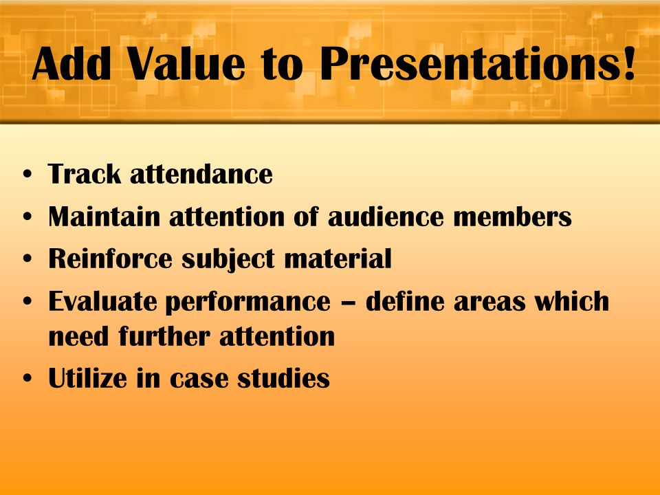 Add Value to Presentations.