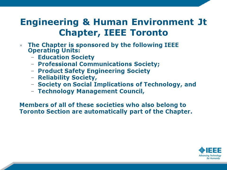 Engineering & Human Environment Jt Chapter, IEEE Toronto