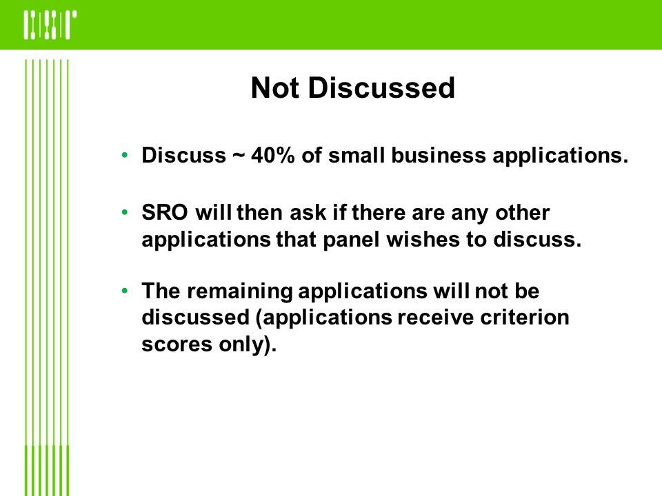 Discuss ~ 40% of small business applications.