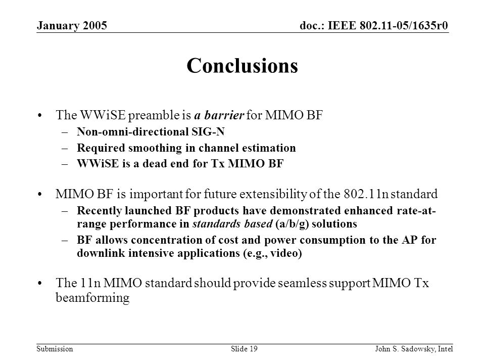 doc.: IEEE /1635r0 Submission January 2005 John S.