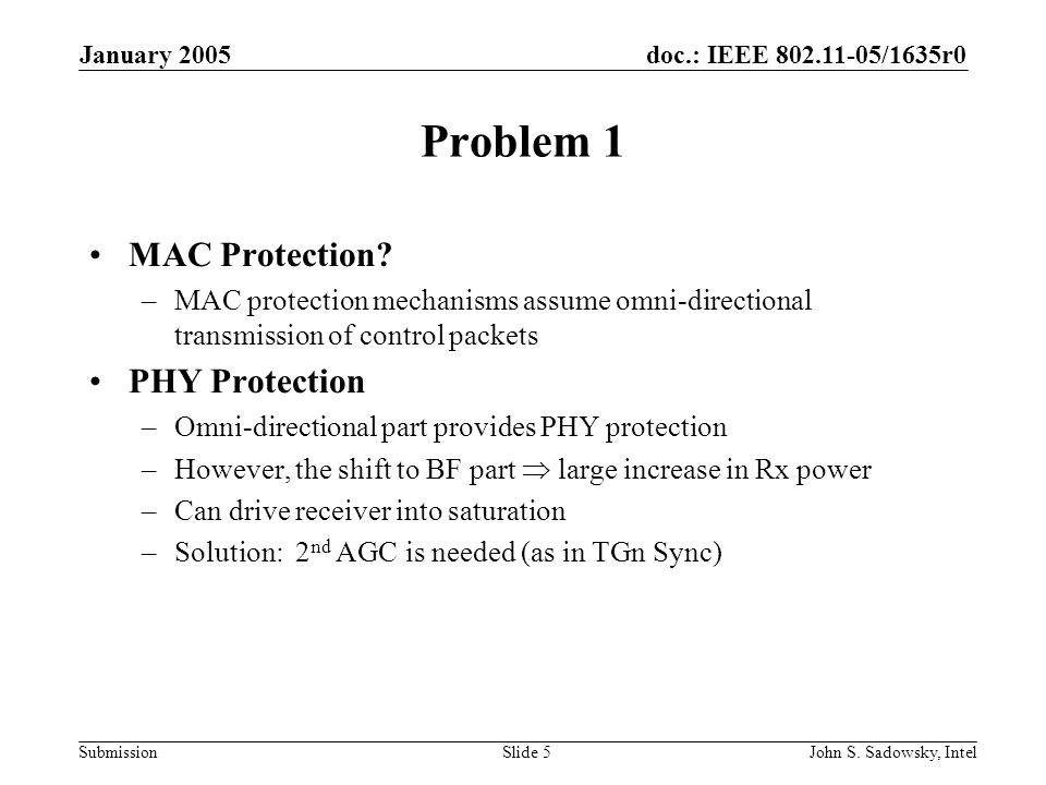 doc.: IEEE 802.11-05/1635r0 Submission January 2005 John S.
