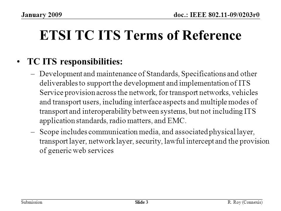 doc.: IEEE 802.11-09/0203r0 Submission January 2009 R.