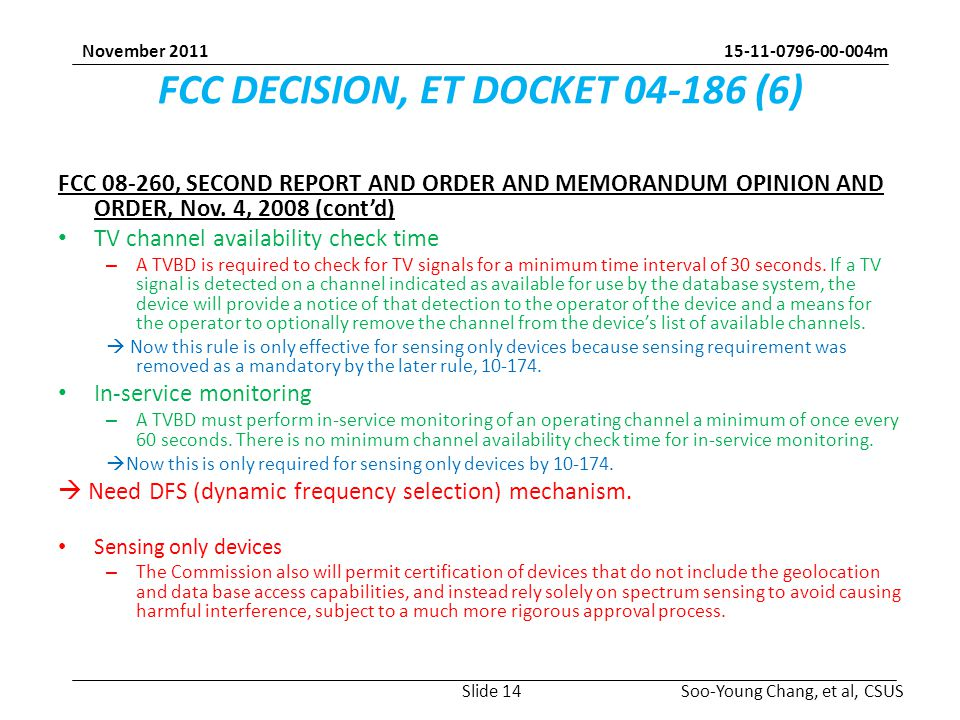 m Soo-Young Chang, et al, CSUS November 2011 FCC DECISION, ET DOCKET (6) FCC , SECOND REPORT AND ORDER AND MEMORANDUM OPINION AND ORDER, Nov.