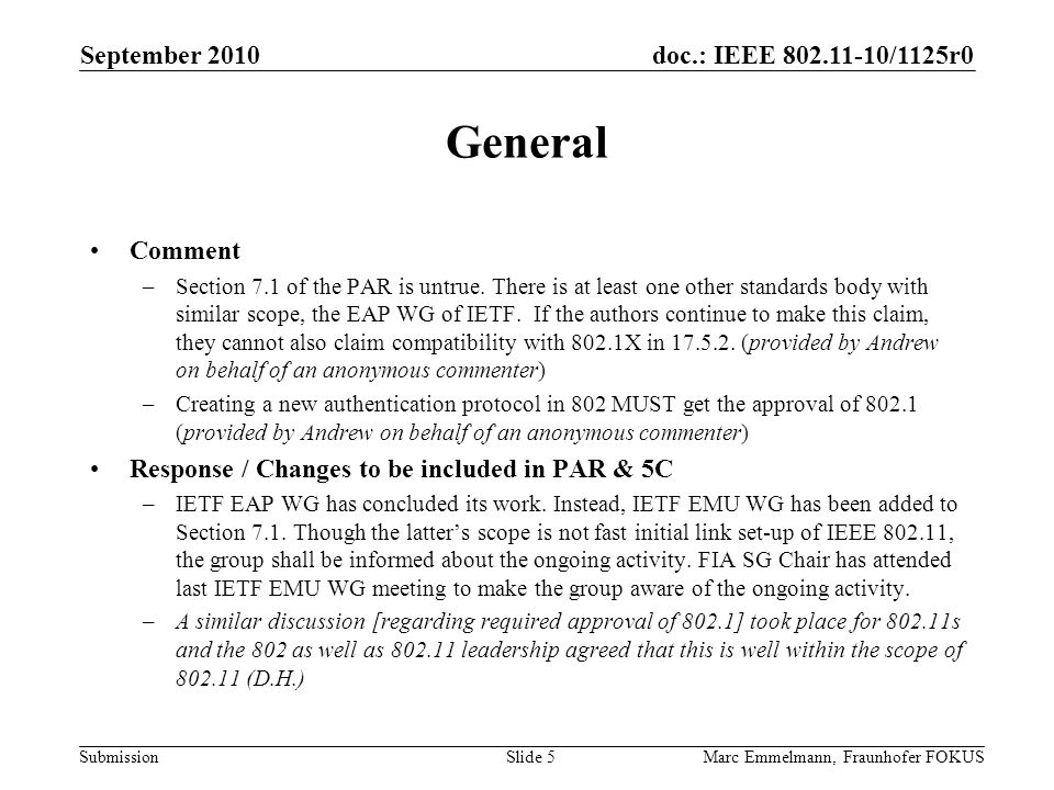 doc.: IEEE 802.11-10/1125r0 Submission General Comment –Section 7.1 of the PAR is untrue.