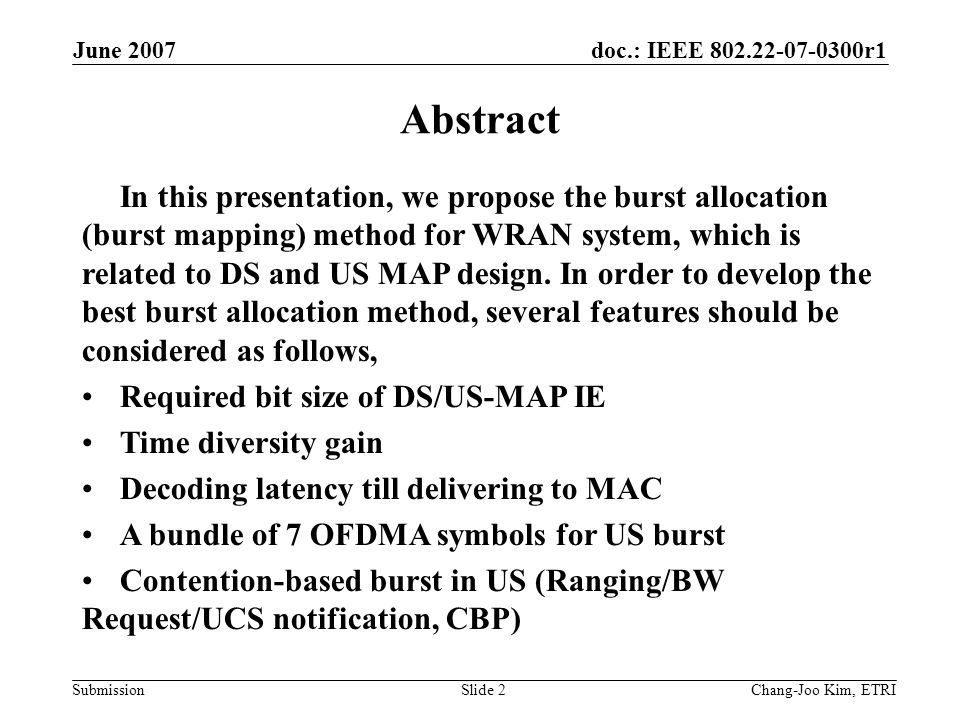 doc.: IEEE 802.22-07-0300r1 Submission June 2007 Chang-Joo Kim, ETRISlide 13 Proposed Burst Structure (In case that US sub-frame contains 7 to 13 OFDMA symbols)