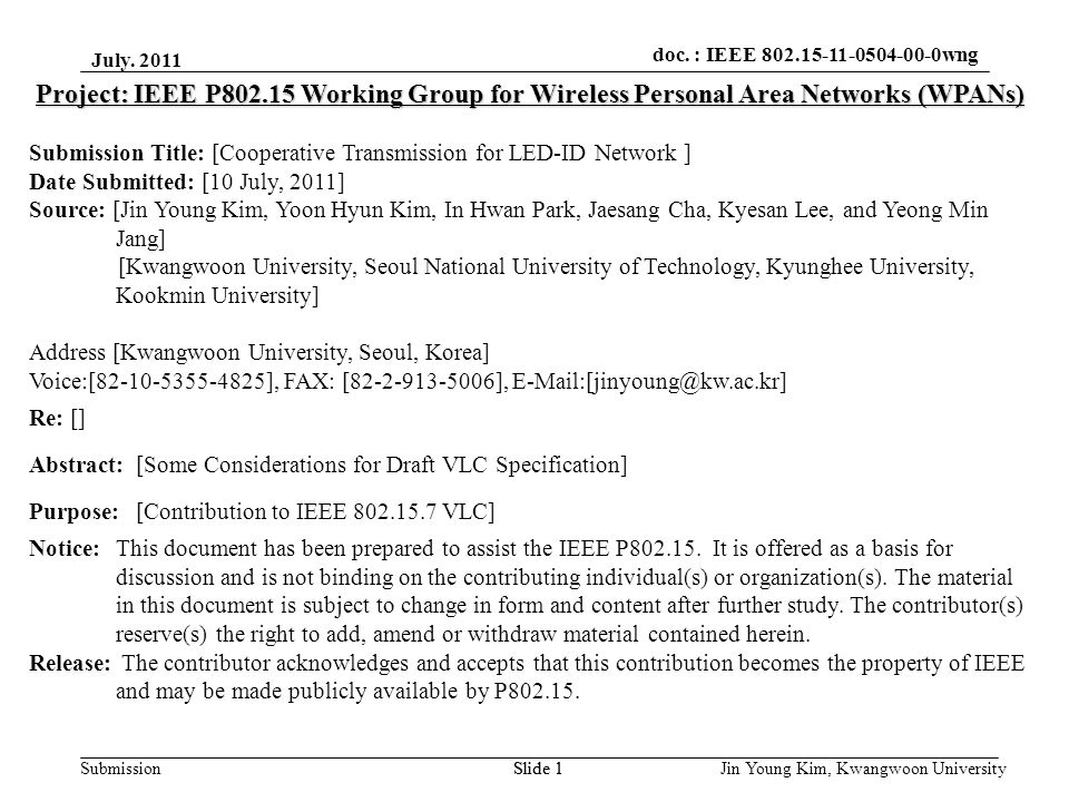 doc.: IEEE 802.15-xxxxx Submission doc. : IEEE 802.15-11-0504-00-0wng July.