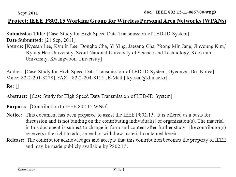 doc.: IEEE 802.15-xxxxx Submission doc. : IEEE 802.15-11-0667-00-wng0 Sept.
