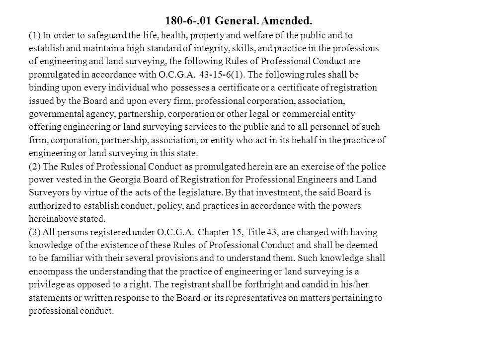 180-6-.01 General. Amended. (1) In order to safeguard the life, health, property and welfare of the public and to establish and maintain a high standa