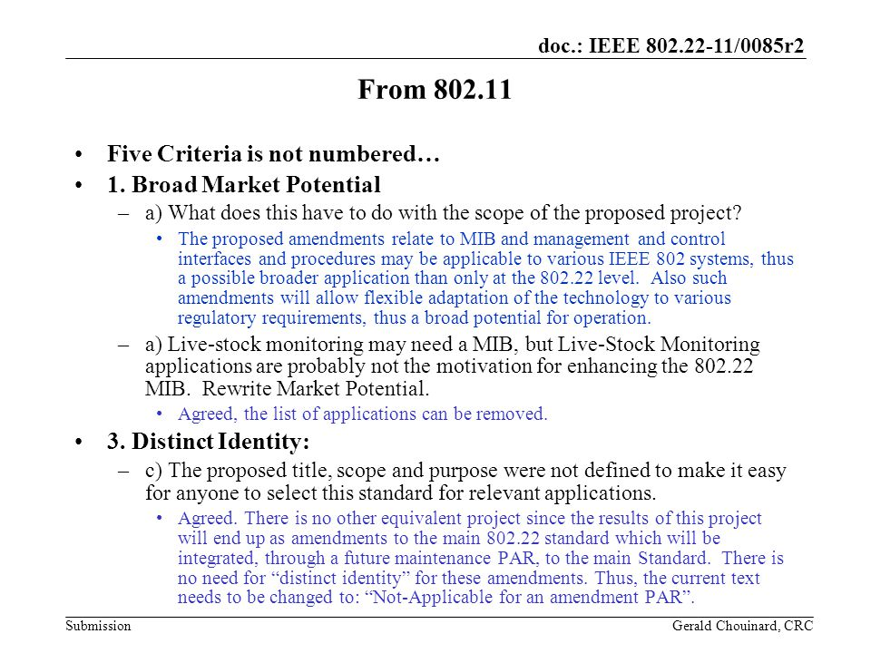 doc.: IEEE /0085r2 Submission From Five Criteria is not numbered… 1.