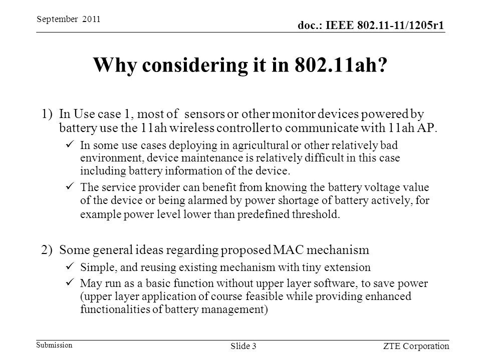 doc.: IEEE 802.11-11/1205r1 Submission Why considering it in 802.11ah.