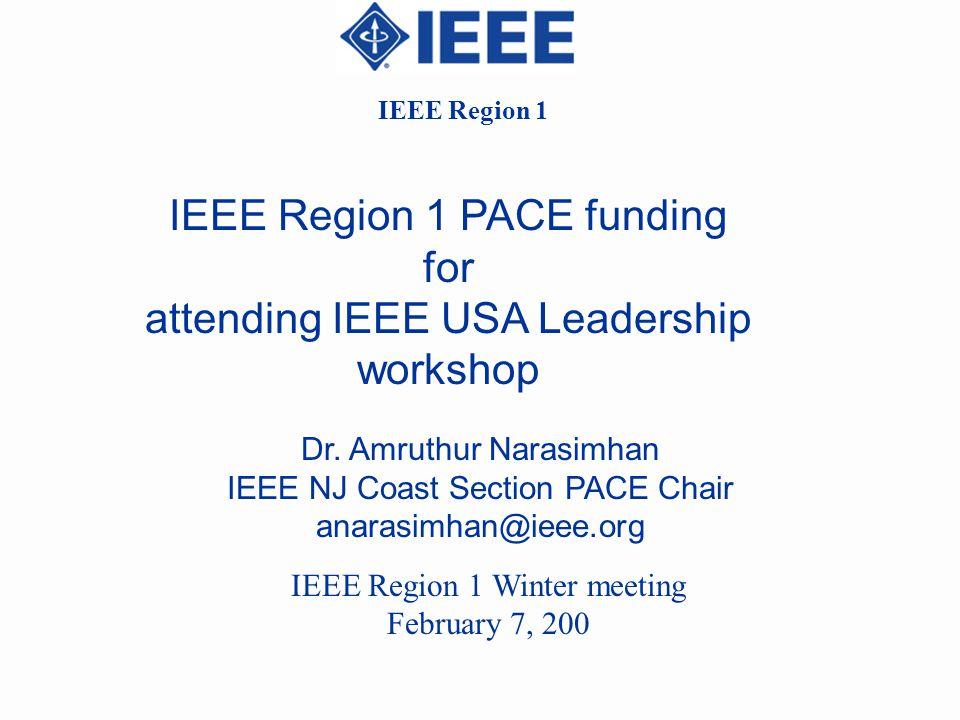 IEEE Region 1 PACE funding for attending IEEE USA Leadership workshop Dr.