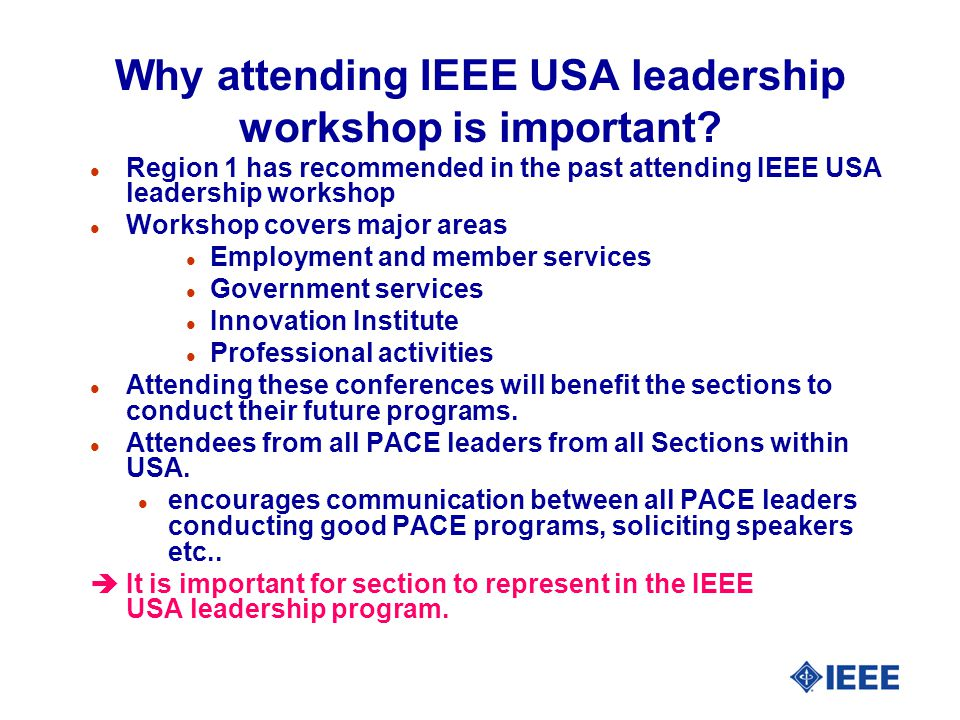 Why attending IEEE USA leadership workshop is important.