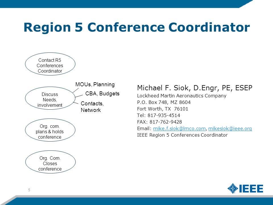 Region 5 Conference Coordinator Michael F.