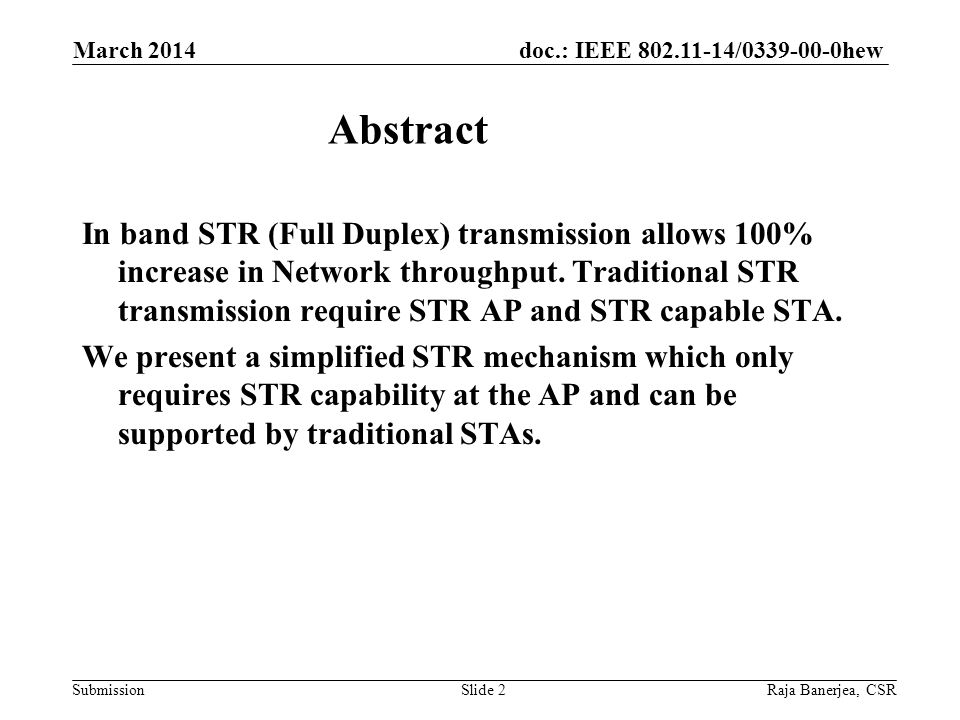 doc.: IEEE 802.11-14/0339-00-0hew Submission In band STR (Full Duplex) transmission allows 100% increase in Network throughput.