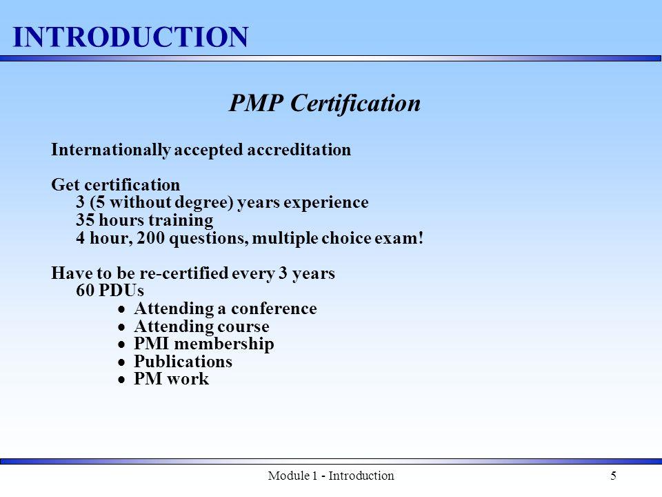 Module 1 - Introduction6 INTRODUCTION What is a Project.