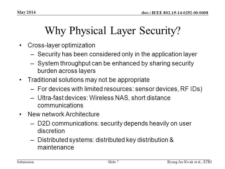 doc.: IEEE 802.15-14-0252-00-0008 Submission Why Physical Layer Security.