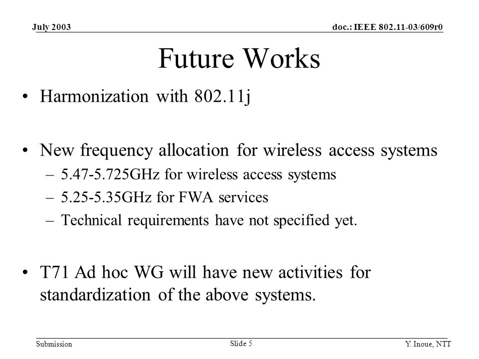 doc.: IEEE 802.11-03/609r0 Submission July 2003 Y. Inoue, NTT Slide 6 Thank you very much!