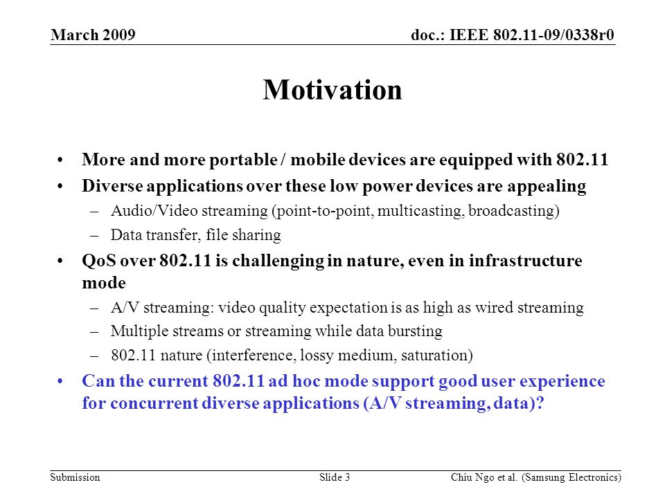 doc.: IEEE 802.11-09/0338r0 Submission March 2009 Chiu Ngo et al.