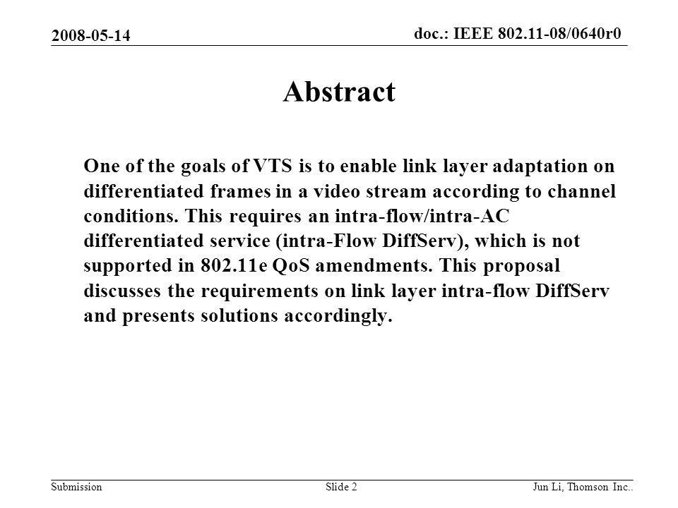 doc.: IEEE 802.11-08/0640r0 Submission 2008-05-14 Jun Li, Thomson Inc..Slide 13 Use cases