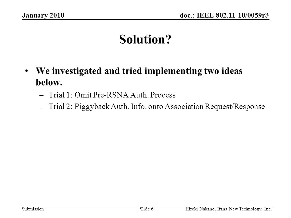 doc.: IEEE 802.11-10/0059r3 Submission Solution.