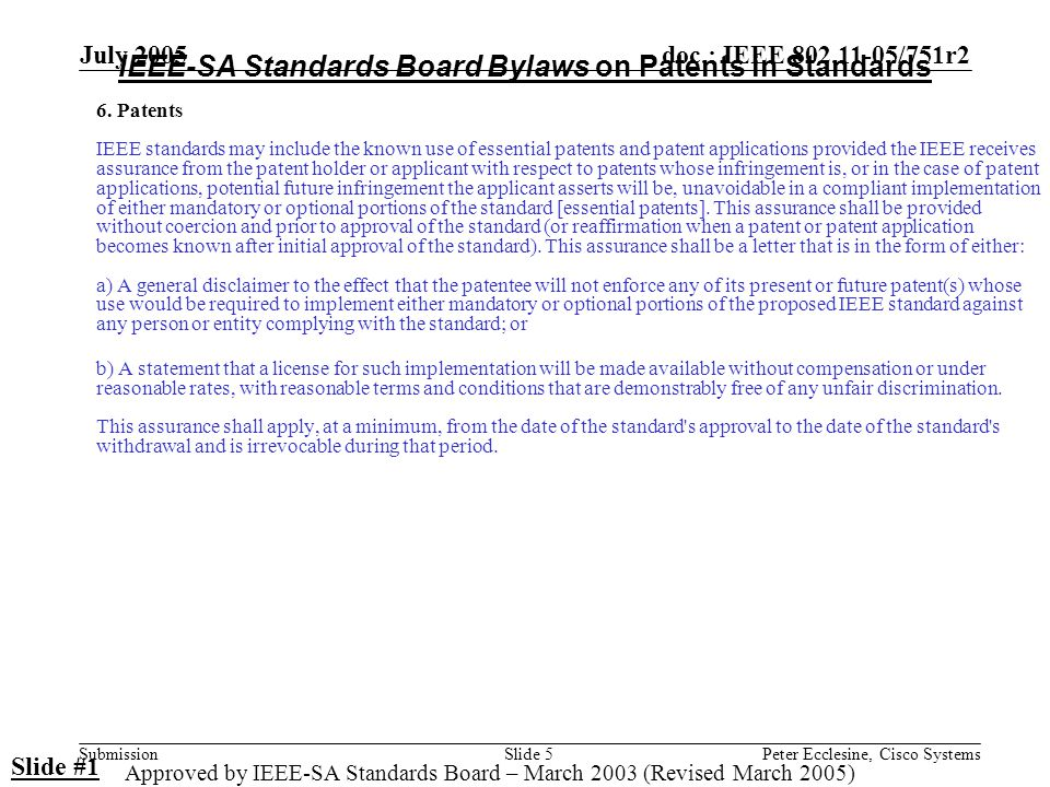 doc.: IEEE 802.11-05/751r2 Submission July 2005 Peter Ecclesine, Cisco SystemsSlide 5 6.