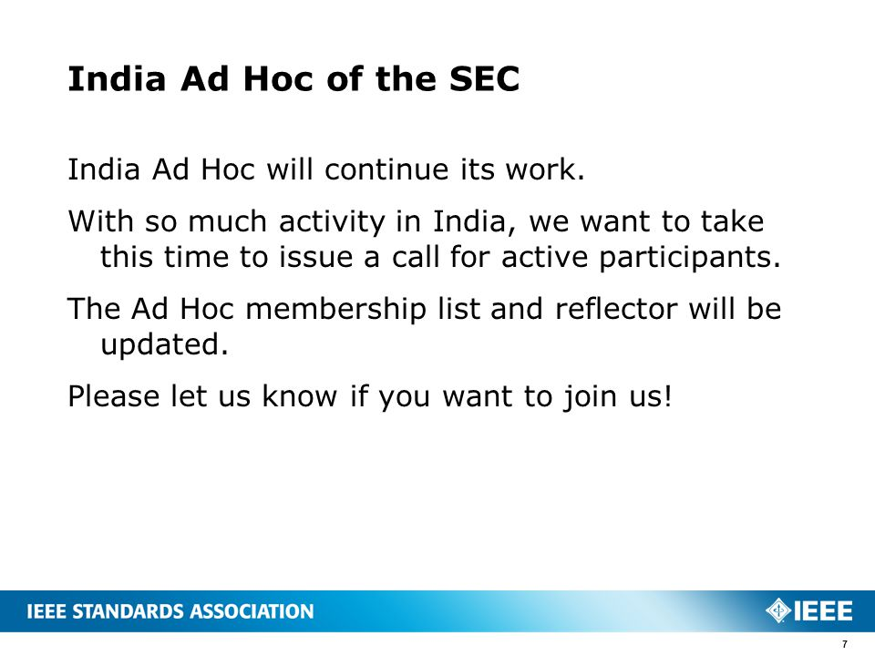 India Ad Hoc of the SEC India Ad Hoc will continue its work.