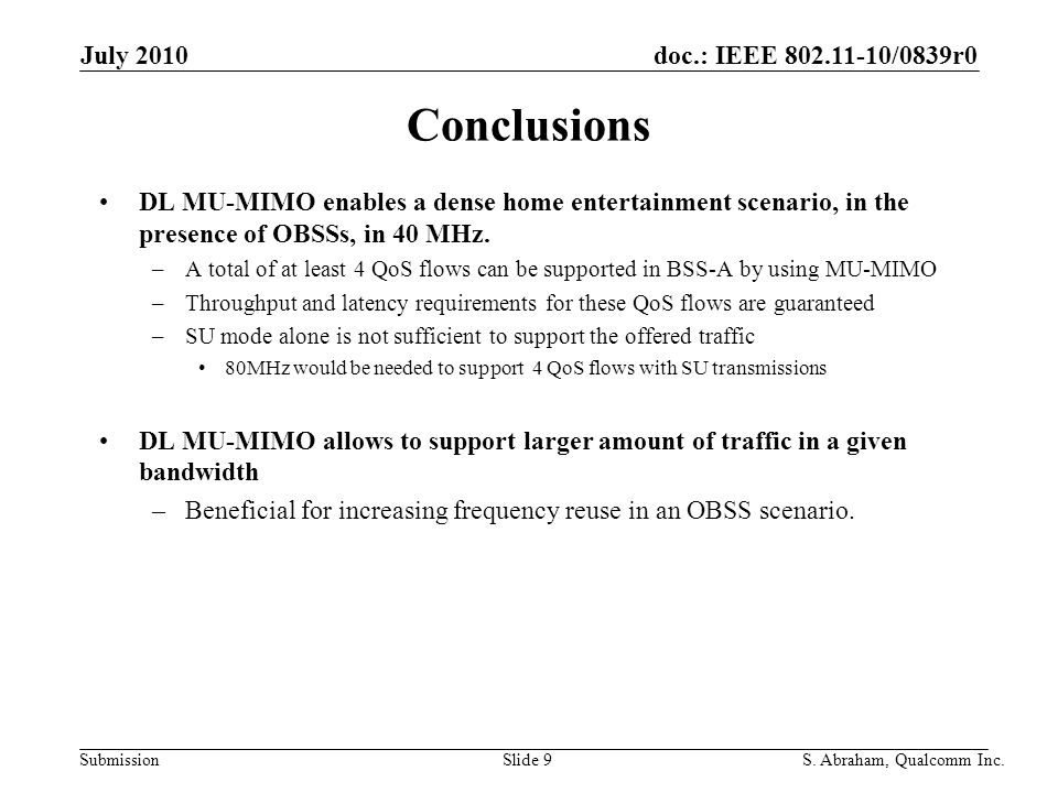 doc.: IEEE 802.11-10/0839r0 Submission Slide 10S. Abraham, Qualcomm Inc. July 2010 Appendix