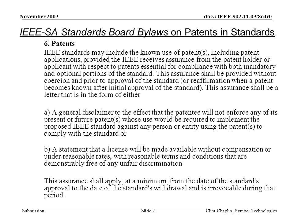 doc.: IEEE 802.11-03/864r0 Submission November 2003 Clint Chaplin, Symbol TechnologiesSlide 2 6.