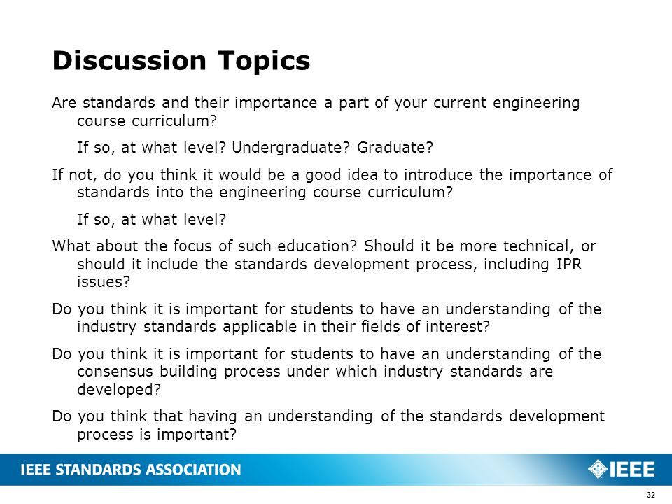 Discussion Topics Are standards and their importance a part of your current engineering course curriculum? If so, at what level? Undergraduate? Gradua