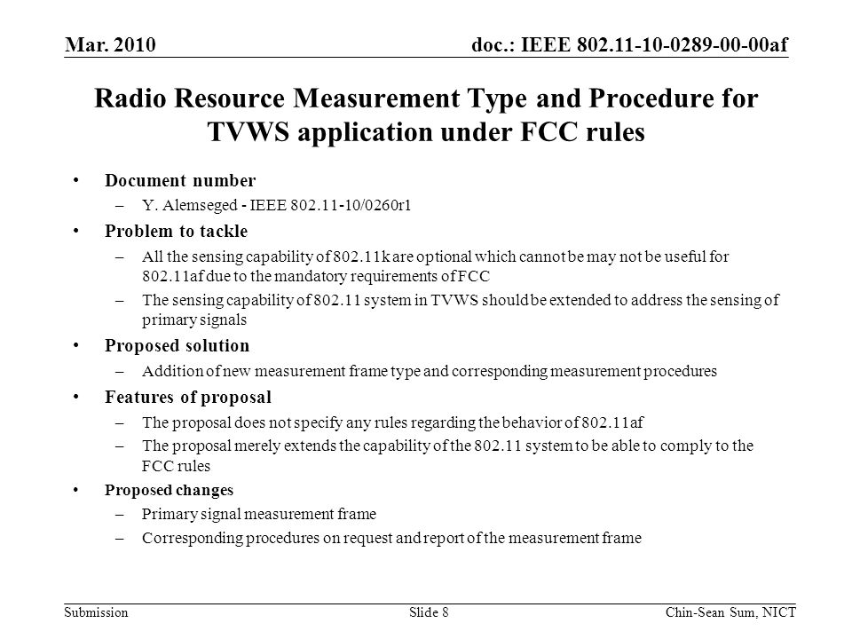 doc.: IEEE 802.11-10-0289-00-00af Submission Radio Resource Measurement Type and Procedure for TVWS application under FCC rules Document number –Y.