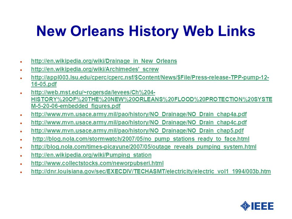 New Orleans History Web Links l     l   _screw   _screw l pdf pdf l   HISTORY%20OF%20THE%20NEW%20ORLEANS%20FLOOD%20PROTECTION%20SYSTE M embedded_figures.pdf   HISTORY%20OF%20THE%20NEW%20ORLEANS%20FLOOD%20PROTECTION%20SYSTE M embedded_figures.pdf l     l     l     l     l     l     l     l