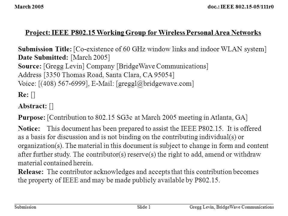 March 2005 Gregg Levin, BridgeWave Communications Slide 12 doc.: IEEE 802.15-05/111r0 Submission Max.